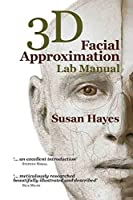 3D Facial Approximation Lab Manual