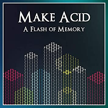 A Flash Of Memory  (EP)