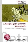 X-Wing Rogue Squadron: Masquerade: Story Arc, Comic Book, Michael Stackpole, Dark Horse Comics