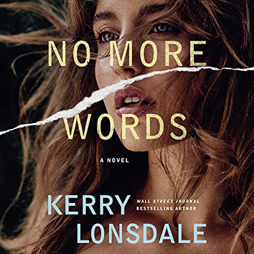 No More Words Audiobook By Kerry Lonsdale cover art