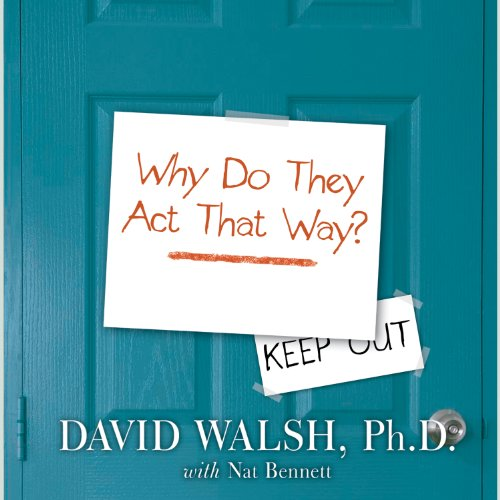 WHY Do They Act That Way? audiobook cover art