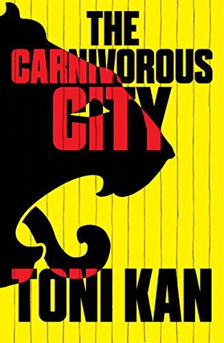 The Carnivorous City (English Edition)