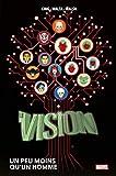 La Vision - Un peu moins qu'un homme