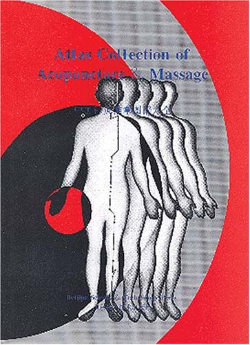 Atlas Collection of Acupuncture & Massage