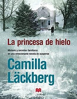 La princesa de hielo (Los crímenes de Fjällbacka nº 1) PDF EPUB Gratis descargar completo