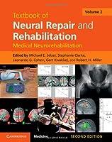 Textbook of Neural Repair and Rehabilitation (Textbook of Neural Repair and Rehabilitation 2 Volume Hardback Set)