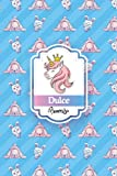 Dulce Princess: Unicorn Notebook, Princess Cute Unicorn With Crown, Beautiful Journal Gift for Dulce, Birthday Diary Gift for Dulce, 100 Lined Pages, 6'x9', Premium Matte Finish