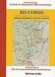 RD-Congo. L'entre-deux-lacs, Kivu et Edouard. Histoire, économie et culture (1885-2017): En...