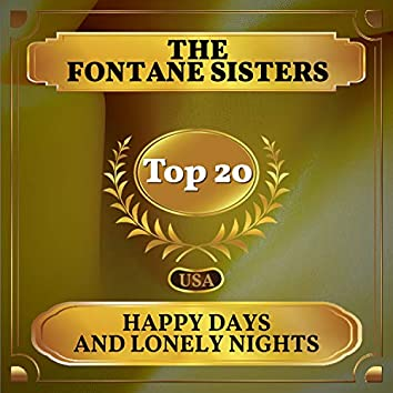 Happy Days and Lonely Nights (Billboard Hot 100 - No 18)