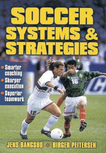 Soccer Systems and Strategies by Jens Bangsbo and Birger Pietersen