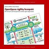 Expert Marketplace - Dr. Miriam Sasse - OpenSpace Agility kompakt: Mit Freiraum und Transparenz zur echten agilen Organisation