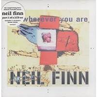 Wherever You Are Pt. 1 by Neil Finn