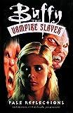 Buffy the Vampire Slayer Vol. 5: Pale Reflections