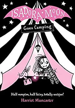 Isadora Moon Goes Camping by [Harriet Muncaster]
