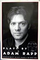 Plays by Adam Rapp 0881452025 Book Cover