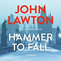 Hammer to Fall: A Joe Wilderness Novel