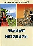 Les incontournables de la littérature en BD, en 2 vol. Madame de Bovary / Notre-Dame de Paris