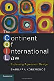 The Continent of International Law: Explaining Agreement Design
