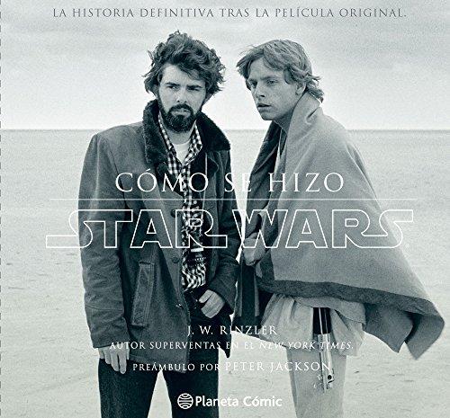 Star Wars. Cómo Se Hizo. Episodio IV. Una Nueva Esperanza (Guías Ilustradas Star Wars) de Jonathan W. Rinzler (7 abr 2015) Tapa blanda