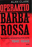 Operaatio Barbarossa: Saksan Ja Neuvostoliiton Sota 1941-1945
