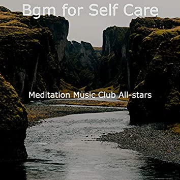 Bgm for Self Care