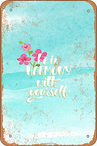 Letrero de metal con aspecto vintage de Be In Harmony With Yourself de 20 x 30 cm para decoración de pared divertida para el hogar