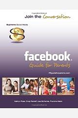 Facebook Guide For Parents Paperback