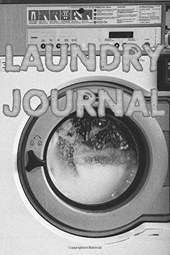 Laundry  Journal: Organize and manage your daily laundries. Perfect gift for landlords, students and mother's