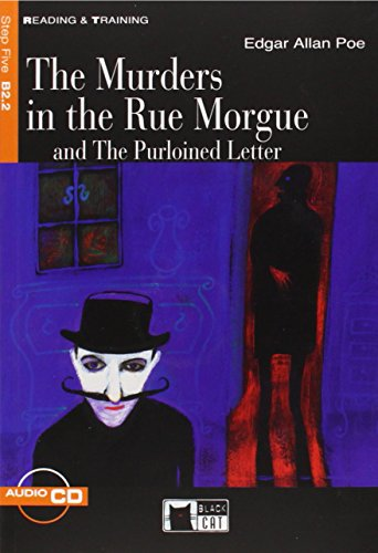The murders in the Rue Morgue and the purloined letter: The Murders in the Rue Morgue and The Purloined Letter + aud (Reading and training)
