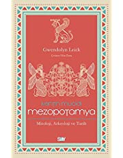 Kentin Mucidi Mezopotamya: Mitoloji, Arkeoloji ve Tarih