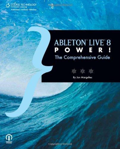 [(Ableton Live 8 Power!: The Comprehensive Guide )] [Author: Jon Margulies] [Nov-2009]