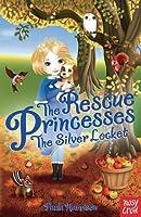 Rescue Princesses: The Silver Locket (The Rescue Princesses) by Paula Harrison(2013-09-05)