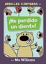 ¡He perdido un diente! (Spanish Edition) (Unlimited Squirrels)