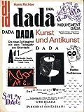 Dada, Kunst und Antikunst. Der Beitrag Dadas zur Kunst des 20. Jahrhunderts - Hans Richter