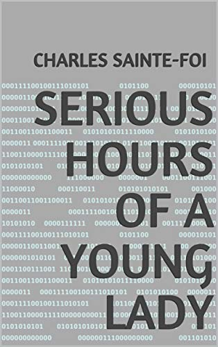 Serious Hours of a Young Lady (English Edition)
