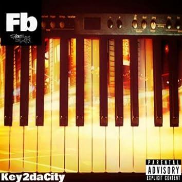 Key 2 Da City (original)