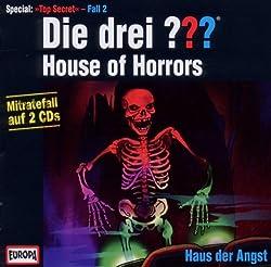Die drei Fragezeichen – House of Horrors/Haus der Angst