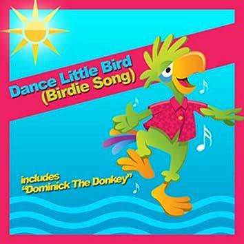 Dance Little Bird (Birdie Song)