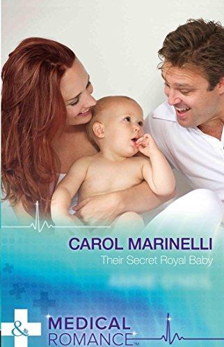Their Secret Royal Baby: Their Secret Royal Baby / Her Hot Highland Doc (Medical)