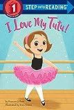 I Love My Tutu! (Step into Reading)