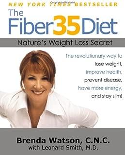The Fiber35 Diet: Nature's Weight Loss Secret