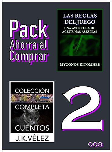 Pack Ahorra al Comprar 2 - 008: Las reglas del juego & Colección Completa Cuentos De Ciencia Ficción y Misterio de J. K. Vélez eBook: Vélez, J. K., Kitomher, Myconos, PROMeBOOK: Amazon.es: Tienda Kindle