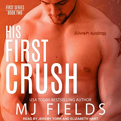 His First Crush: Logan's Story     First Series, Book 2              By:                                                                                                                                 MJ Fields                               Narrated by:                                                                                                                                 Elizabeth Hart,                                                                                        Jeremy York                      Length: 10 hrs and 11 mins     5 ratings     Overall 5.0