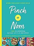 Pinch of Nom: 100 Slimming, Home...