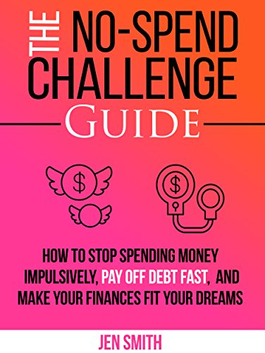 The No-Spend Challenge Guide by Jen Smith ebook deal
