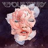 Songtexte von Devour the Day - Signals