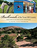 Backroads of the Texas Hill Country: Your Guide to the Most Scenic Adventures