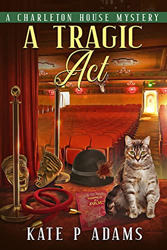 A Tragic Act: An English Cozy Mystery (The Charleton House Mysteries Book 6)