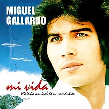 Mi Vida. Historia Musical De Un Romántico