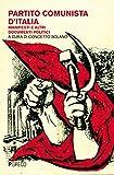 Partito Comunista d'Italia. Manifesti e altri documenti politici